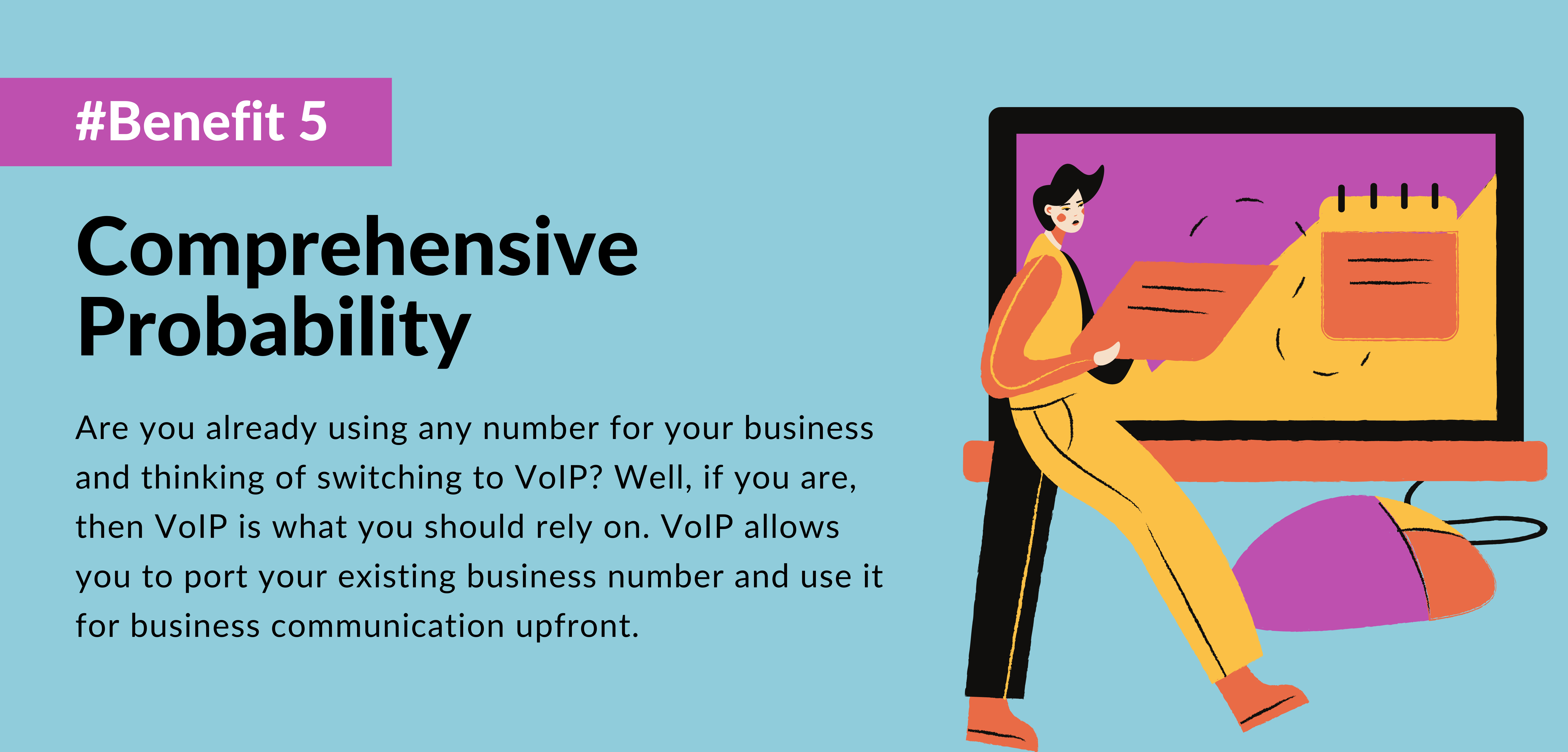 fifth benefit of using voip is Comprehensive Probability- telecloud